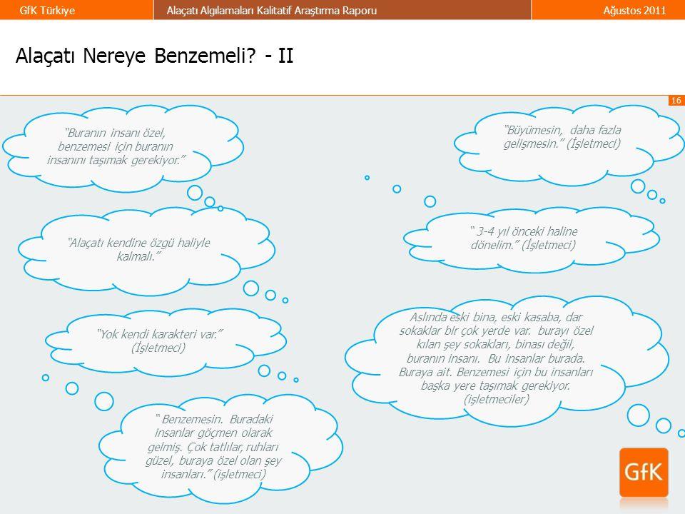 Alaçatı Nereye Benzemeli - II