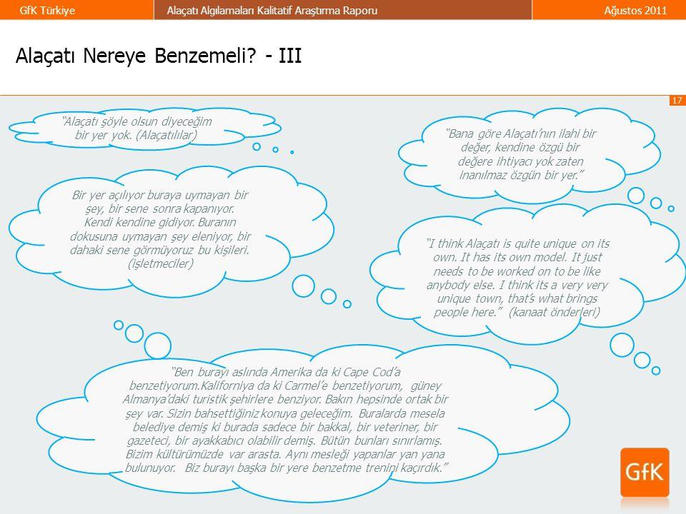 Alaçatı Nereye Benzemeli - III