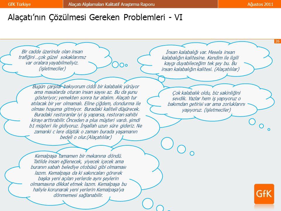 Alaçatı'nın Çözülmesi Gereken Problemleri - VI