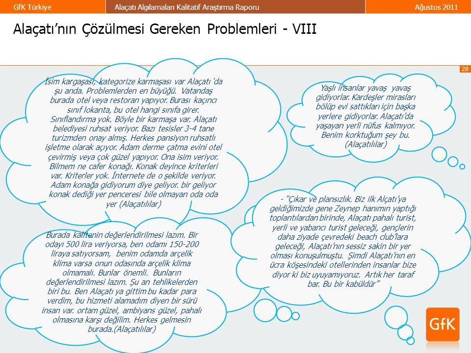 Alaçatı'nın Çözülmesi Gereken Problemleri - VIII