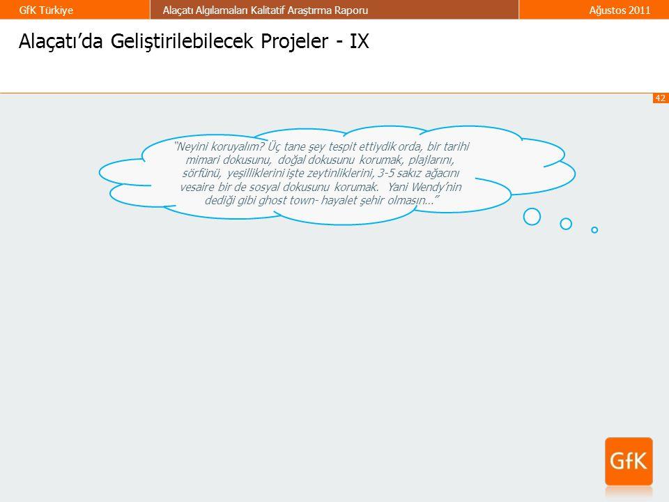 Alaçatı'da Geliştirilebilecek Projeler - IX