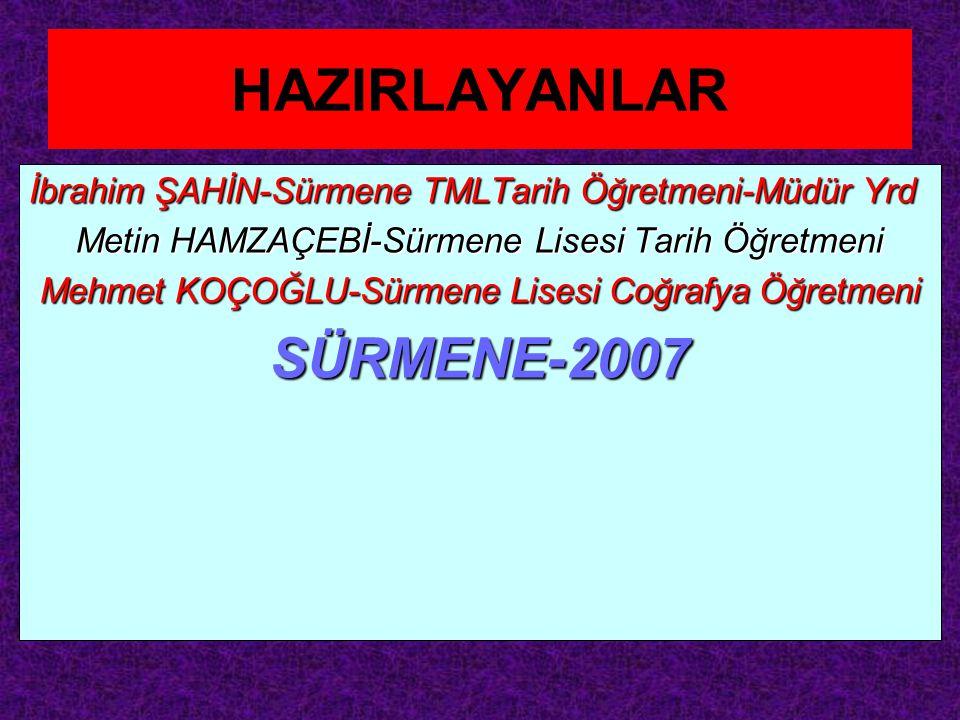 HAZIRLAYANLAR SÜRMENE-2007
