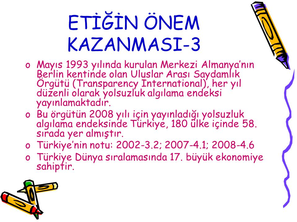ETİĞİN ÖNEM KAZANMASI-3