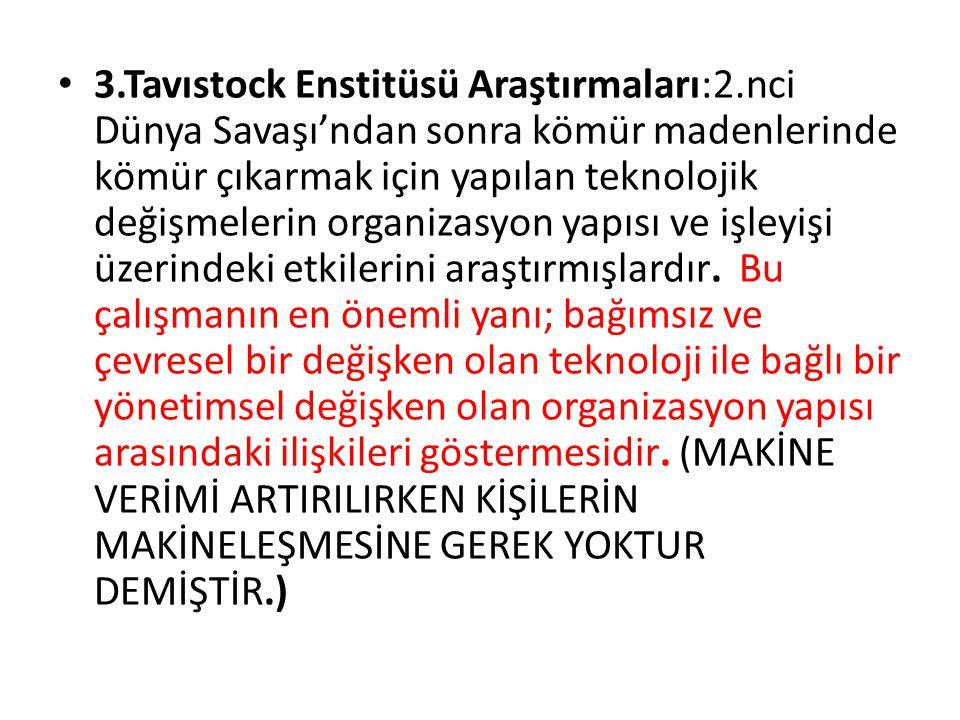 3. Tavıstock Enstitüsü Araştırmaları:2