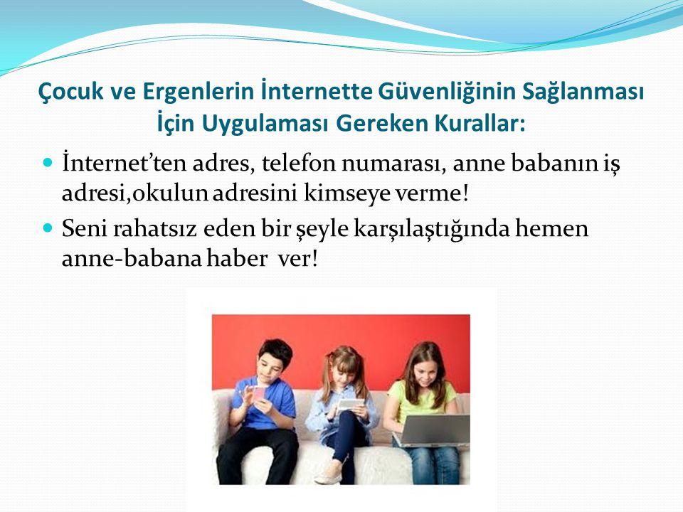Çocuk ve Ergenlerin İnternette Güvenliğinin Sağlanması İçin Uygulaması Gereken Kurallar:
