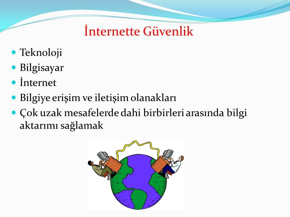 İnternette Güvenlik Teknoloji Bilgisayar İnternet