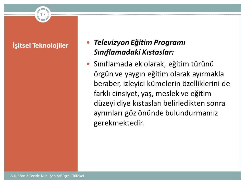 Televizyon Eğitim Programı Sınıflamadaki Kıstaslar: