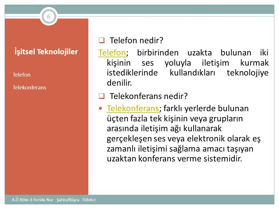 İşitsel Teknolojiler Telefon nedir