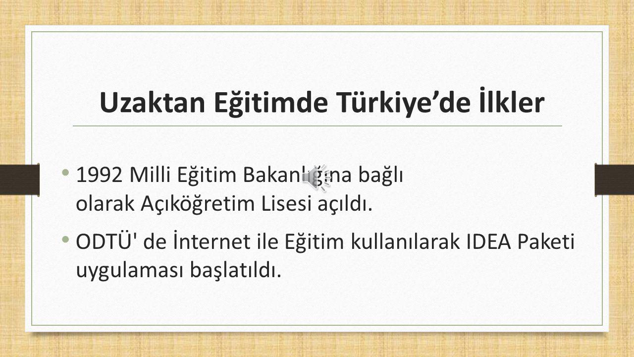 Uzaktan Eğitimde Türkiye'de İlkler