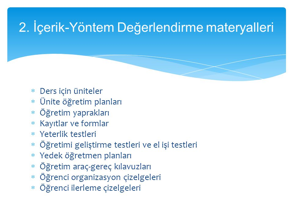 2. İçerik-Yöntem Değerlendirme materyalleri