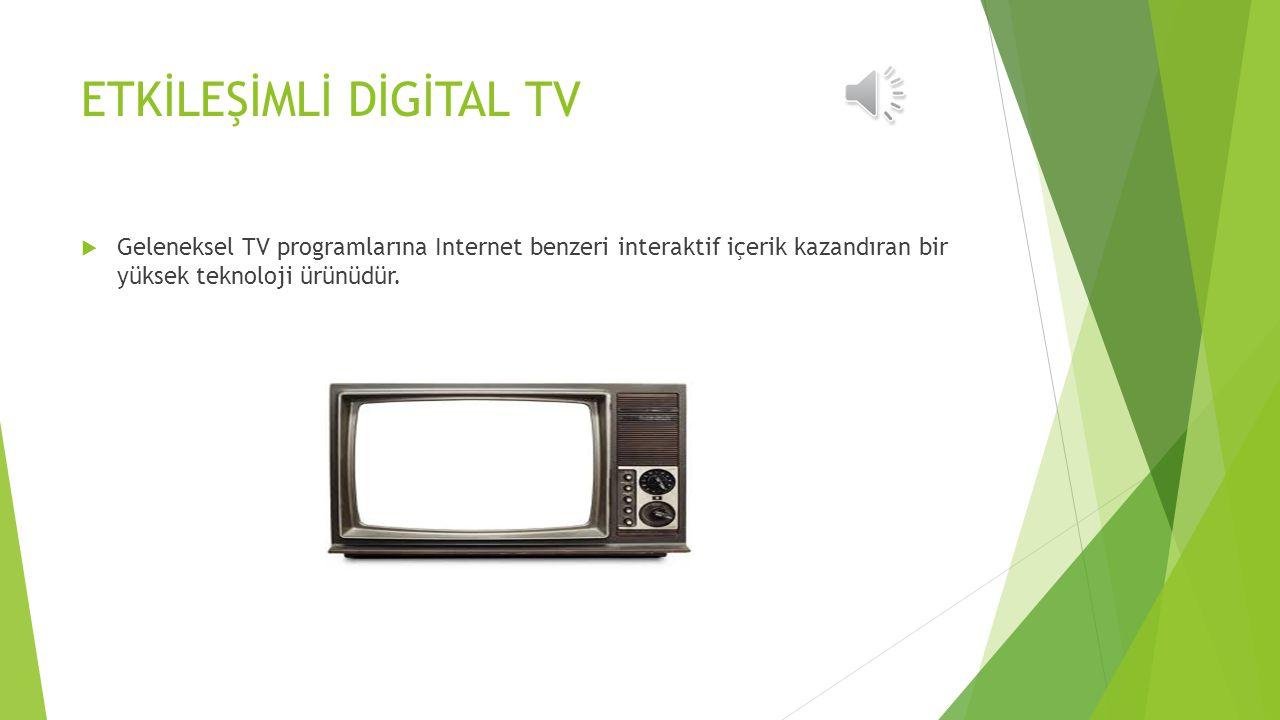 ETKİLEŞİMLİ DİGİTAL TV