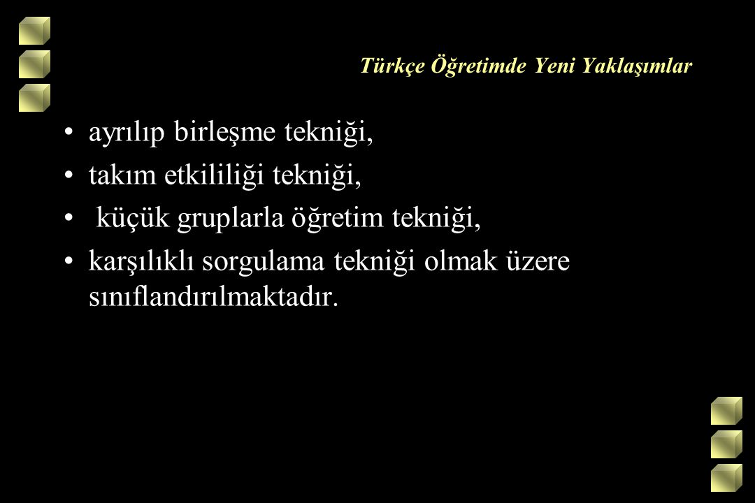 Türkçe Öğretimde Yeni Yaklaşımlar