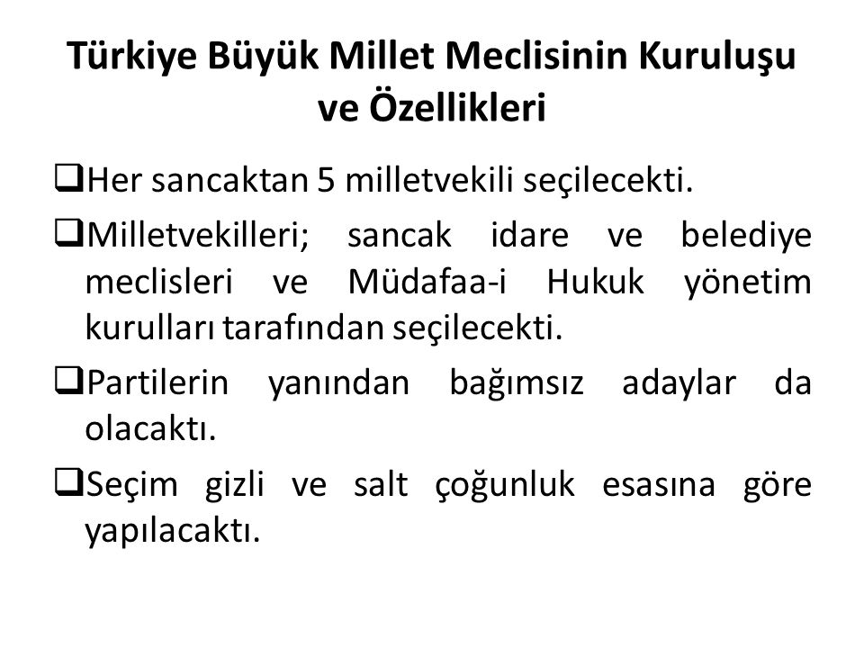 Türkiye Büyük Millet Meclisinin Kuruluşu ve Özellikleri