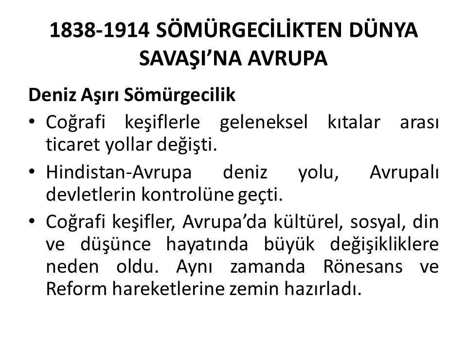 1838-1914 SÖMÜRGECİLİKTEN DÜNYA SAVAŞI'NA AVRUPA