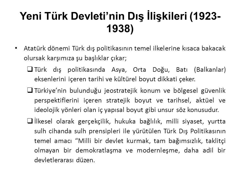 Yeni Türk Devleti'nin Dış İlişkileri (1923-1938)