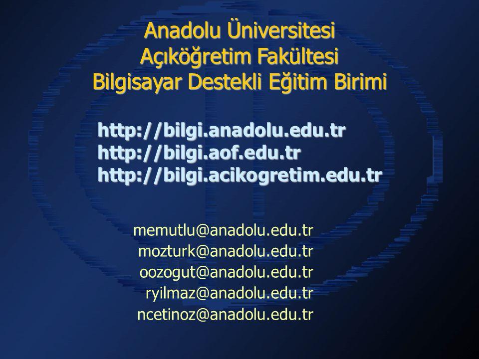 Anadolu Üniversitesi Açıköğretim Fakültesi Bilgisayar Destekli Eğitim Birimi