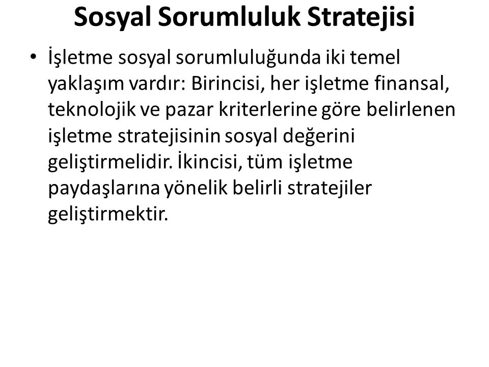 Sosyal Sorumluluk Stratejisi