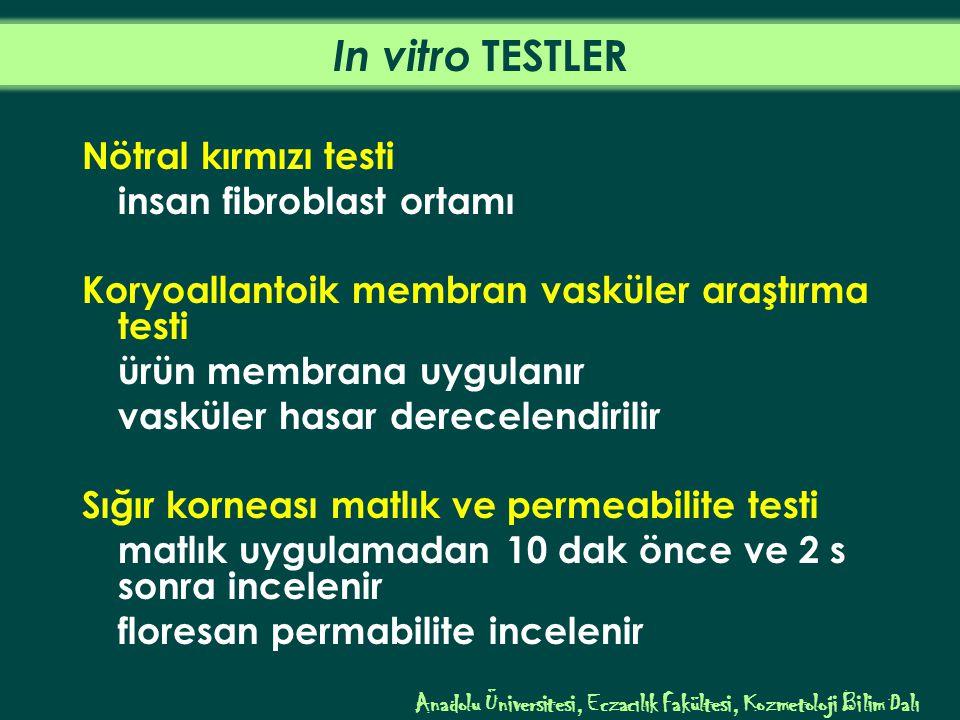 In vitro TESTLER Nötral kırmızı testi insan fibroblast ortamı