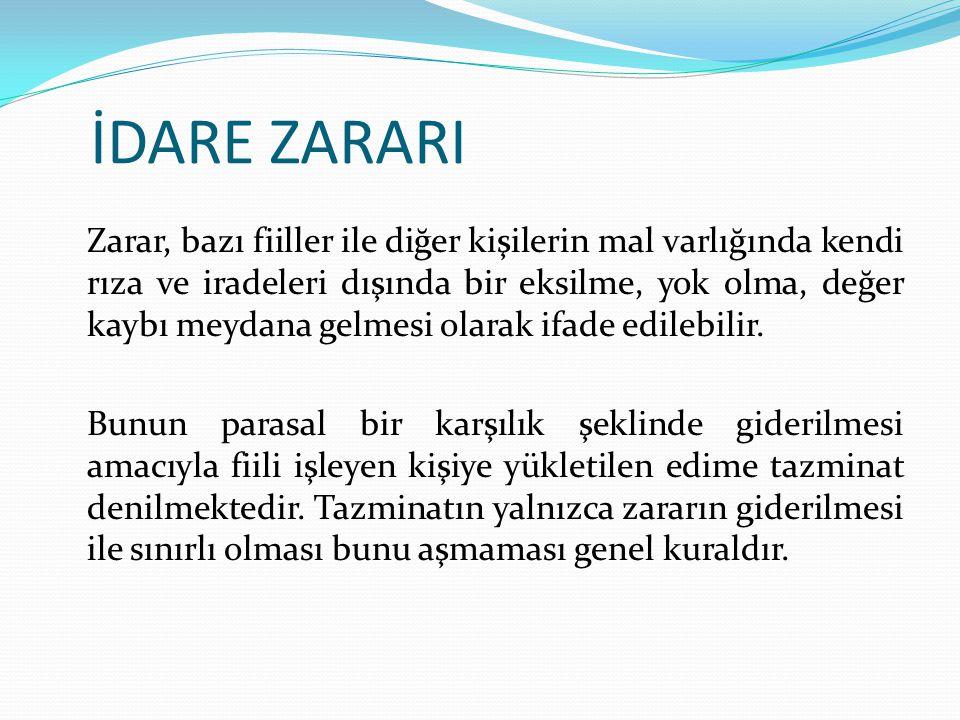 İDARE ZARARI