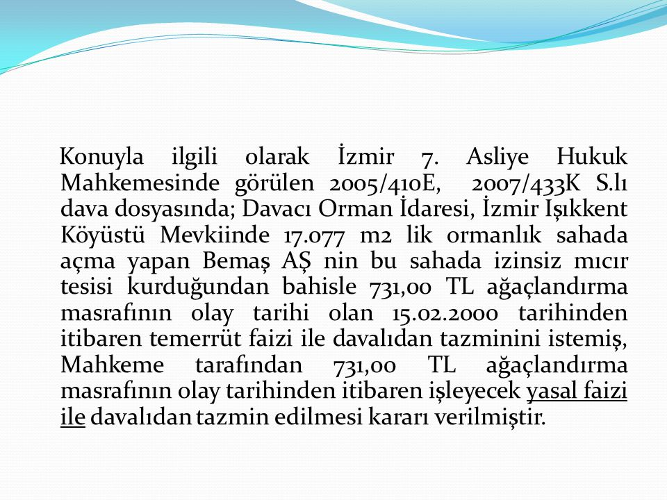 Konuyla ilgili olarak İzmir 7