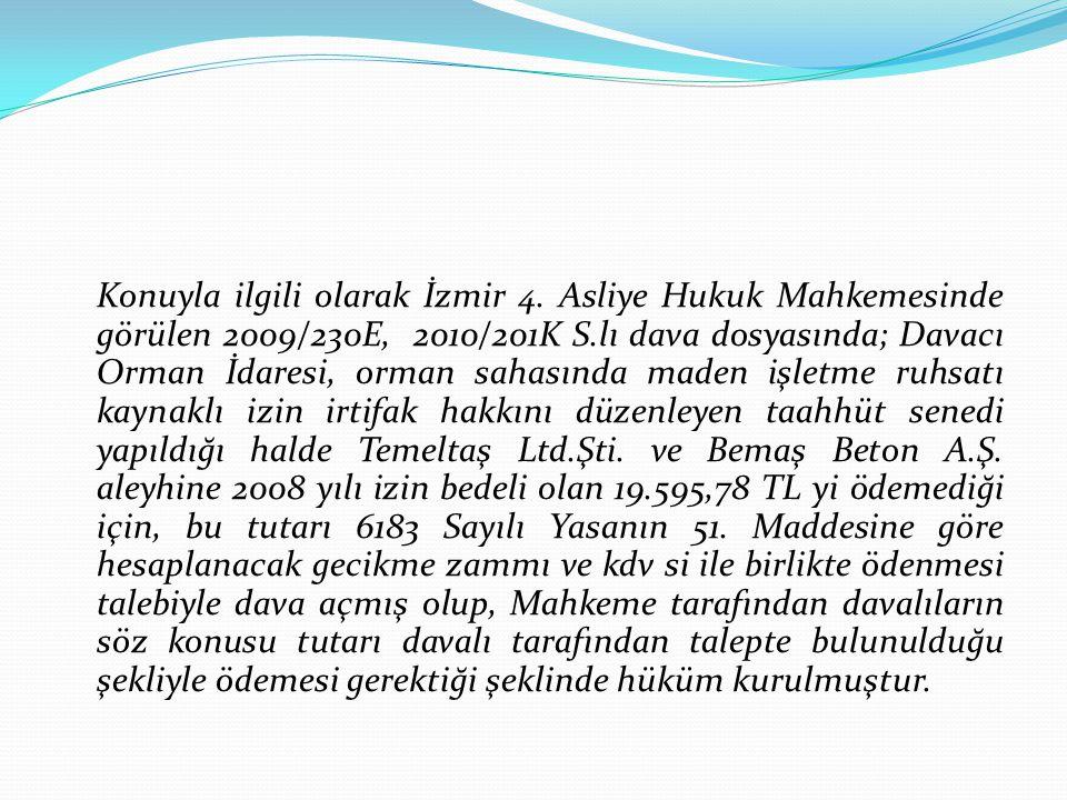 Konuyla ilgili olarak İzmir 4