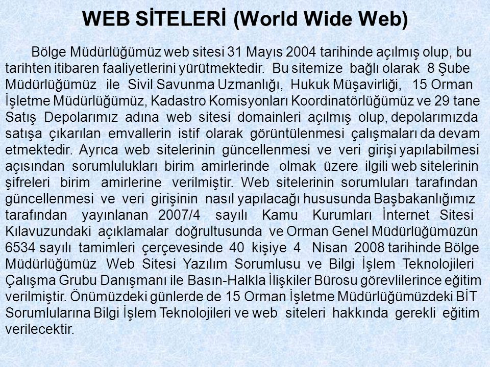 WEB SİTELERİ (World Wide Web)