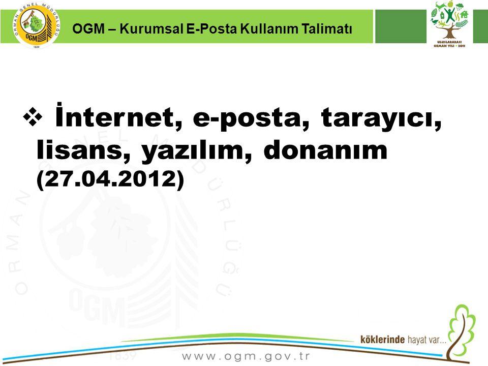 İnternet, e-posta, tarayıcı, lisans, yazılım, donanım (27.04.2012)