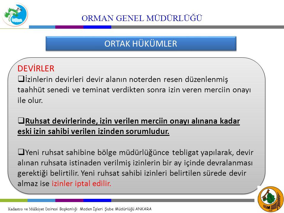 ORTAK HÜKÜMLER DEVİRLER ORMAN GENEL MÜDÜRLÜĞÜ
