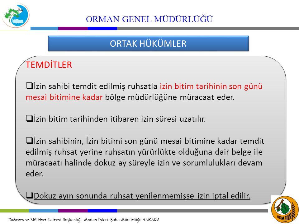 ORTAK HÜKÜMLER TEMDİTLER ORMAN GENEL MÜDÜRLÜĞÜ