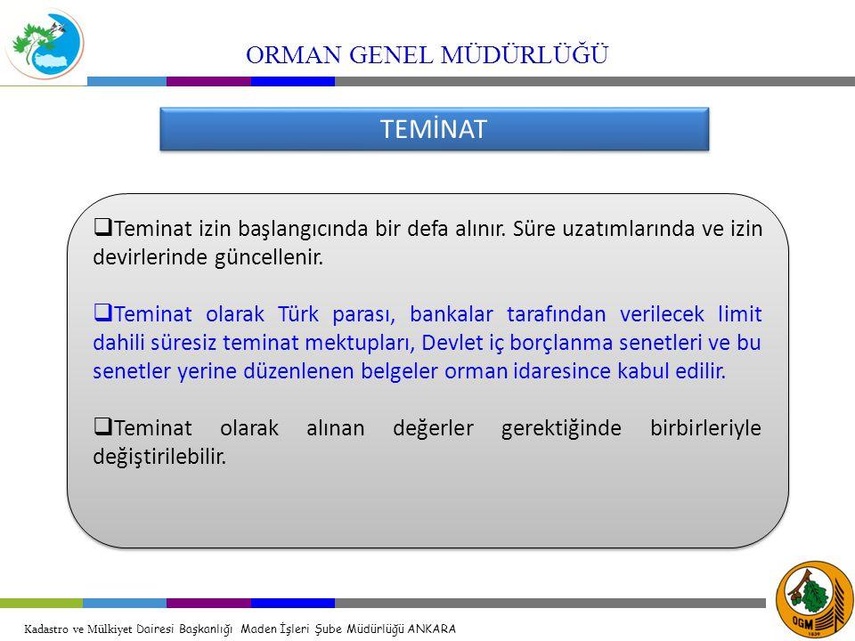 TEMİNAT ORMAN GENEL MÜDÜRLÜĞÜ
