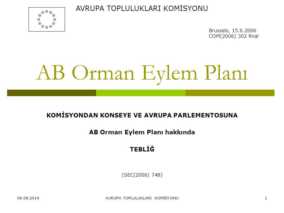 AB Orman Eylem Planı AVRUPA TOPLULUKLARI KOMİSYONU