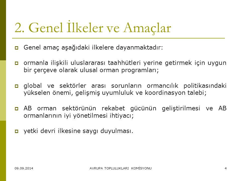 2. Genel İlkeler ve Amaçlar