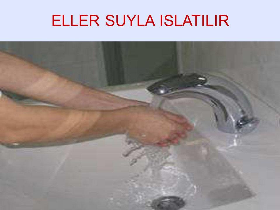 ELLER SUYLA ISLATILIR