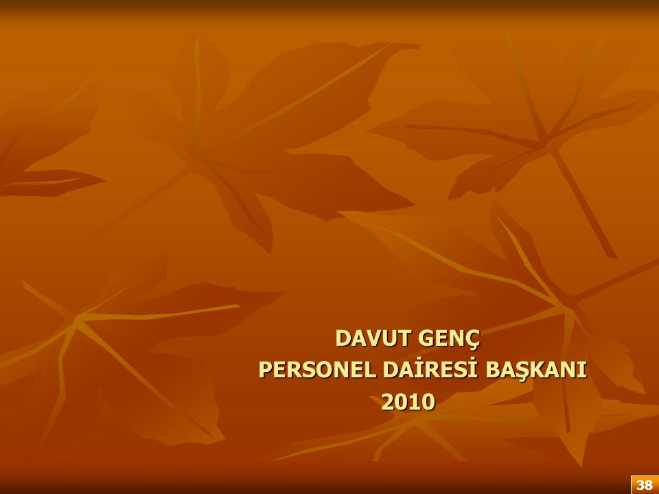 PERSONEL DAİRESİ BAŞKANI 2010