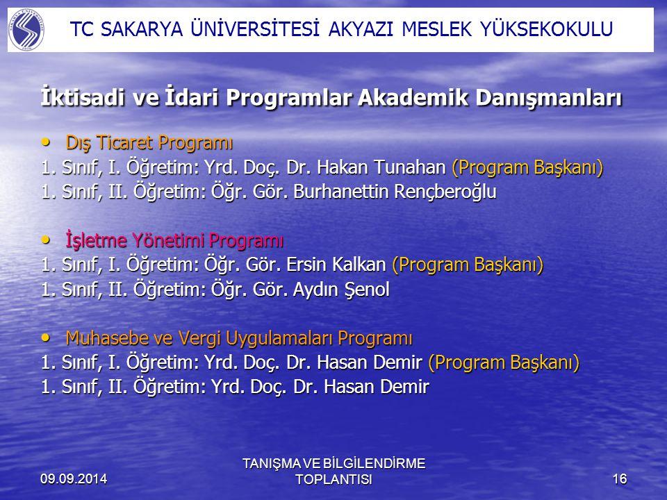 İktisadi ve İdari Programlar Akademik Danışmanları
