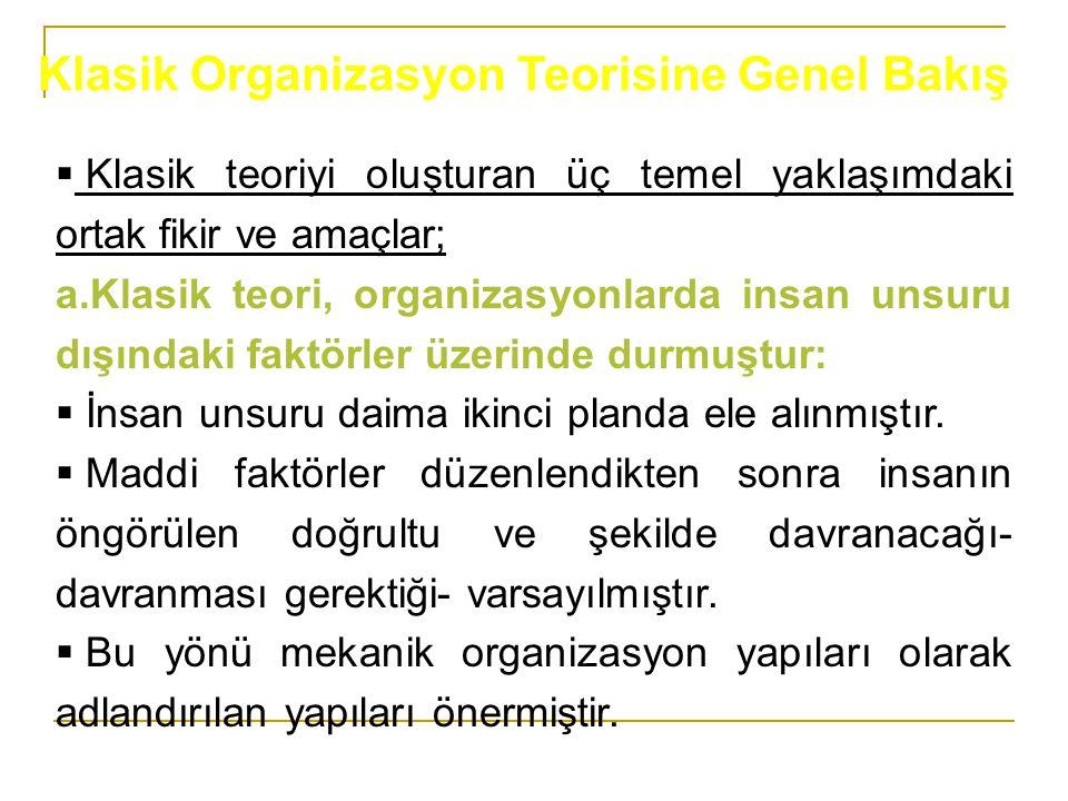 Klasik Organizasyon Teorisine Genel Bakış