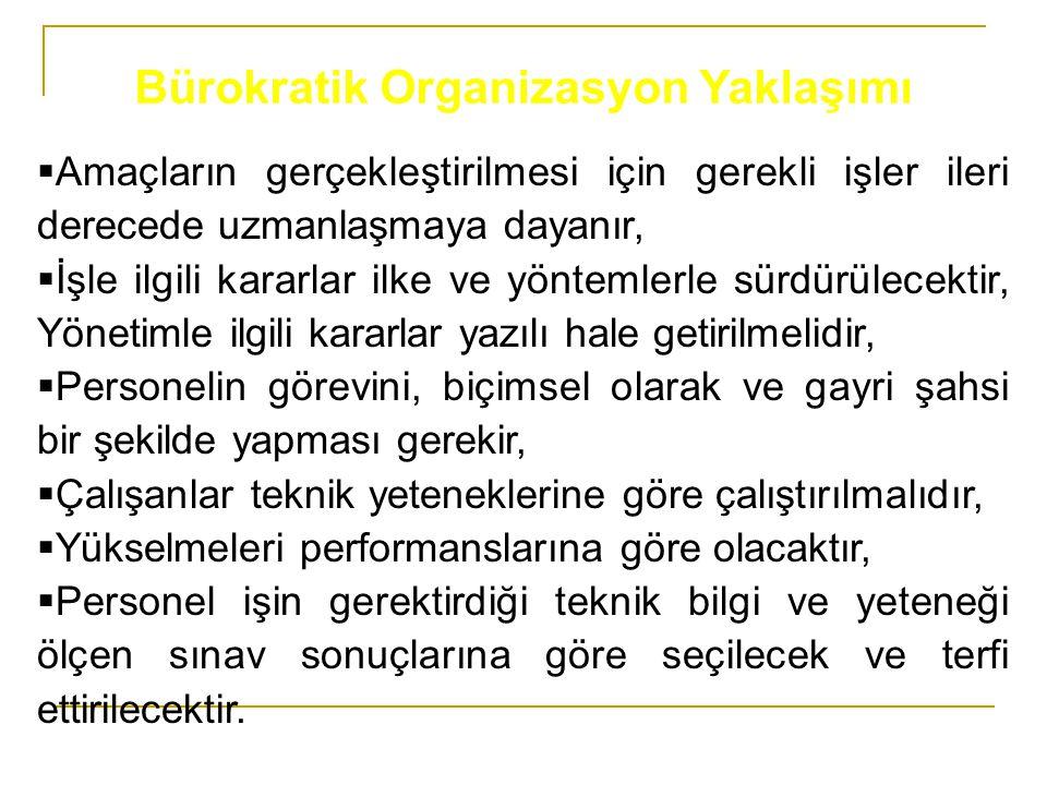 Bürokratik Organizasyon Yaklaşımı