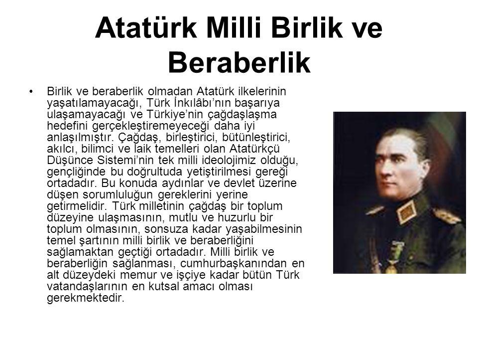 Atatürk Milli Birlik ve Beraberlik