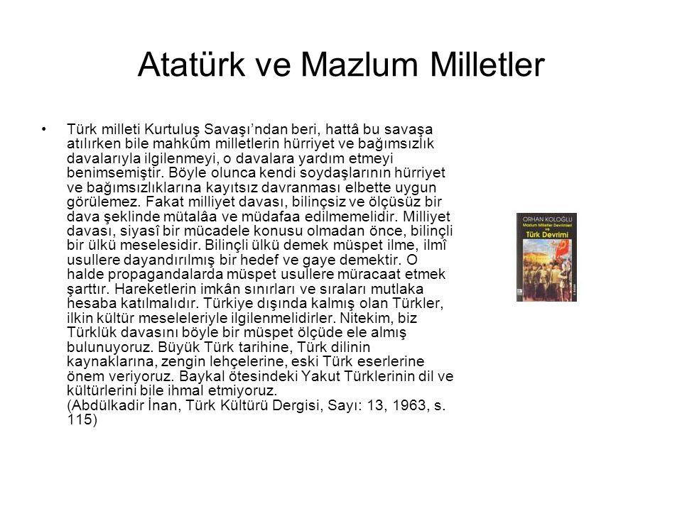 Atatürk ve Mazlum Milletler