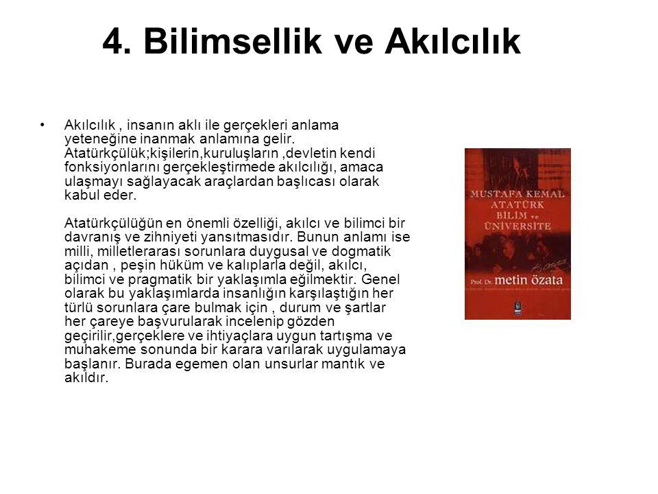 4. Bilimsellik ve Akılcılık