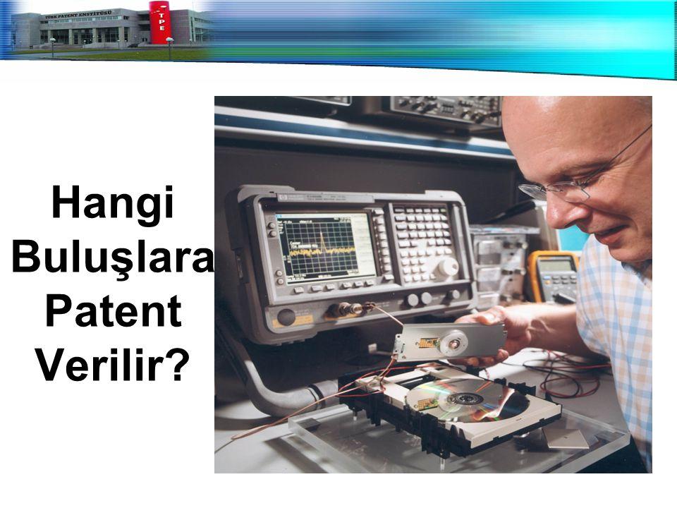 Hangi Buluşlara Patent Verilir