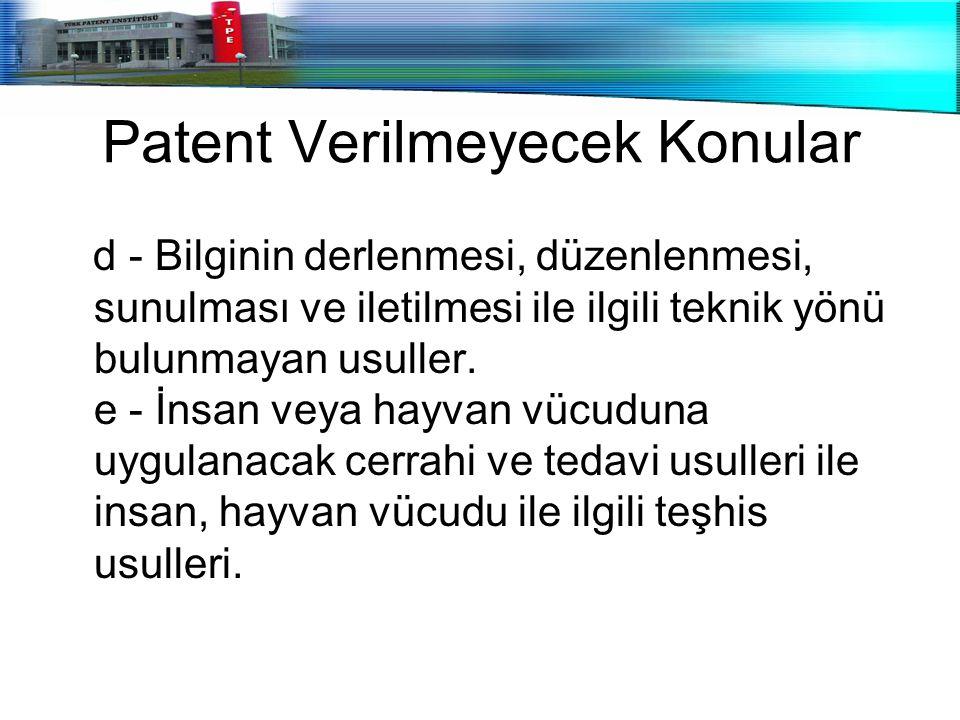 Patent Verilmeyecek Konular