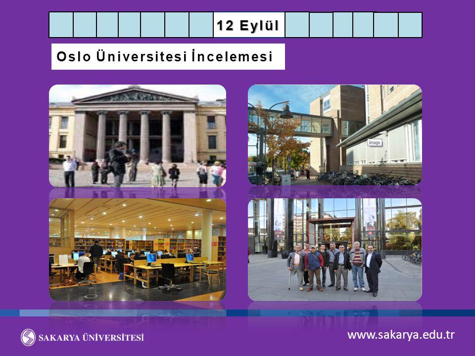 12 Eylül Oslo Üniversitesi İncelemesi www.sakarya.edu.tr