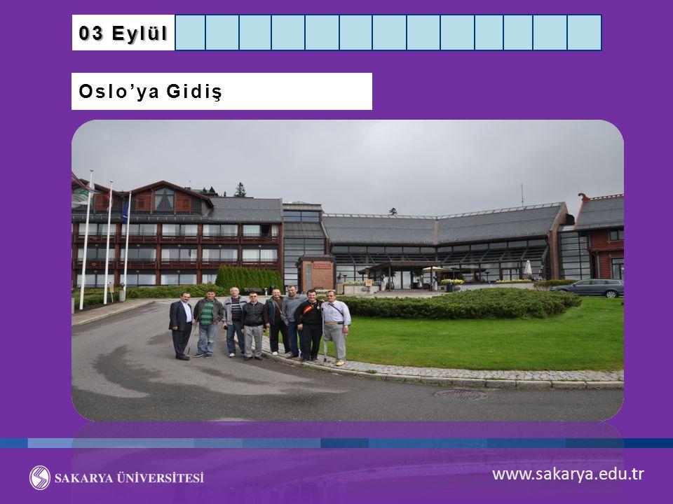 03 Eylül Oslo'ya Gidiş www.sakarya.edu.tr
