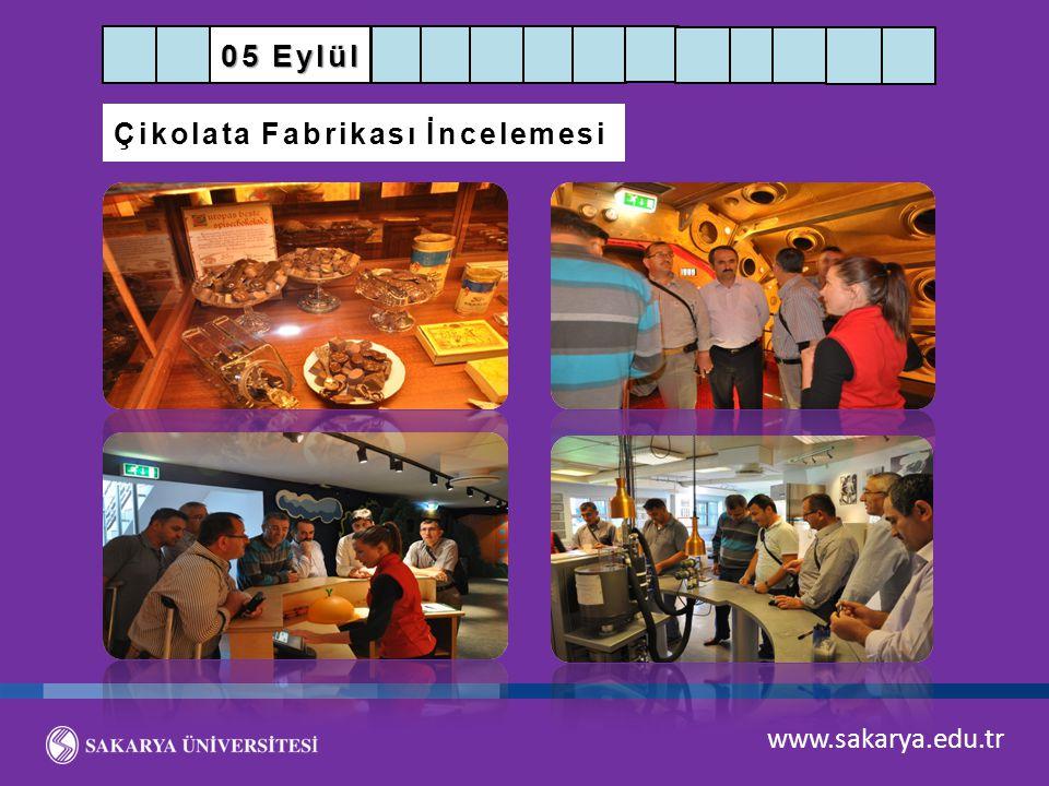 05 Eylül Çikolata Fabrikası İncelemesi www.sakarya.edu.tr