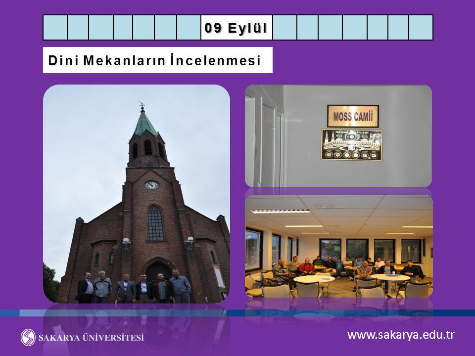 09 Eylül Dini Mekanların İncelenmesi www.sakarya.edu.tr