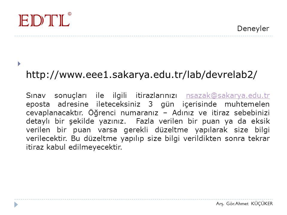 http://www.eee1.sakarya.edu.tr/lab/devrelab2/ Deneyler