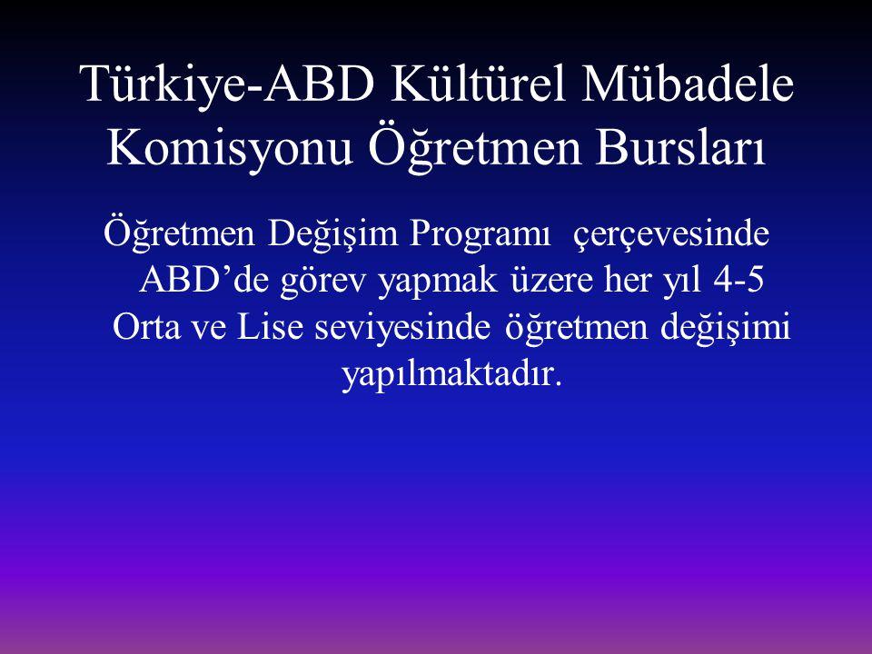 Türkiye-ABD Kültürel Mübadele Komisyonu Öğretmen Bursları