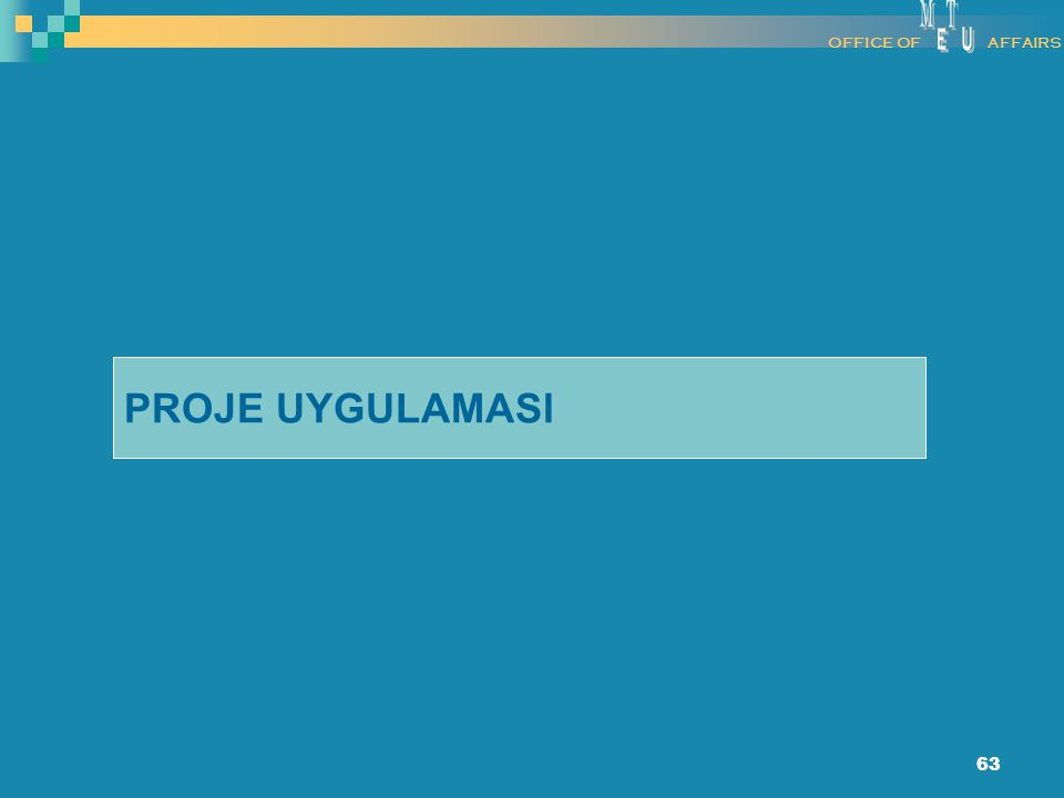 M E T U OFFICE OF AFFAIRS PROJE UYGULAMASI