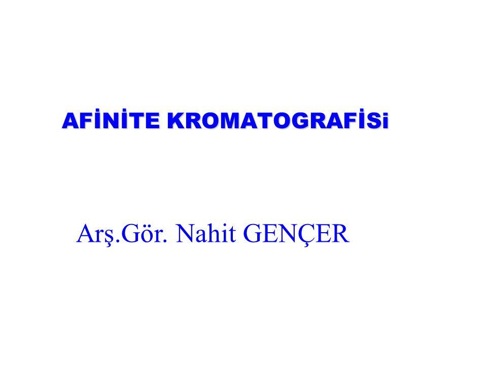 AFİNİTE KROMATOGRAFİSi